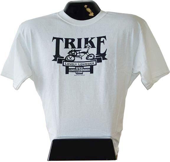 Tee Shirt Trike Lowrider