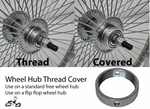 Wheel Hub Thread Cover - Free or Flip Flop